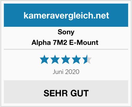 Sony Alpha 7M2 E-Mount  Test