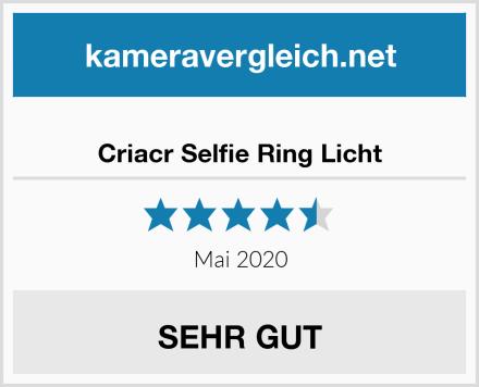 Criacr Selfie Ring Licht Test